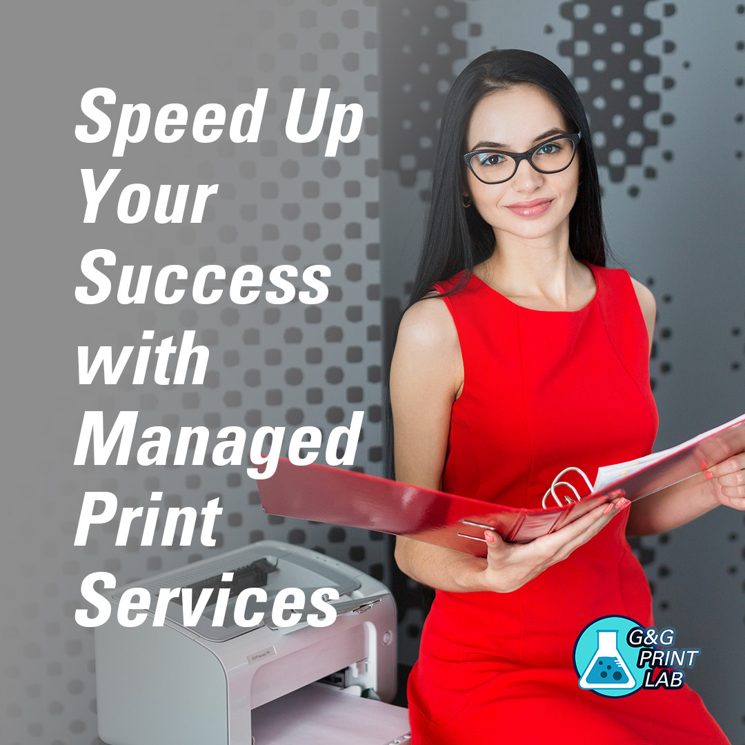Speed Up Your Success with Managed Print Services