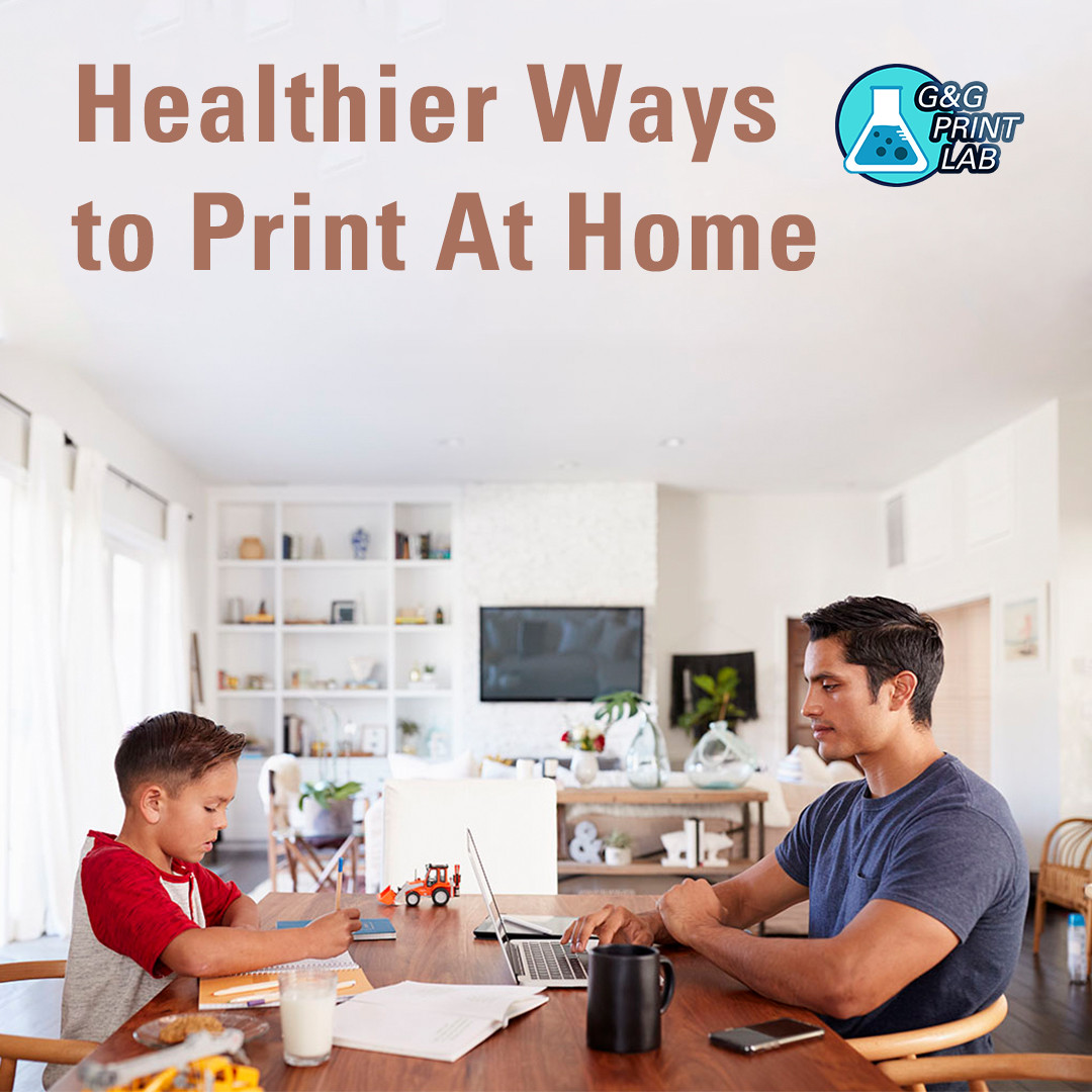 Healthier Ways to Print At Home