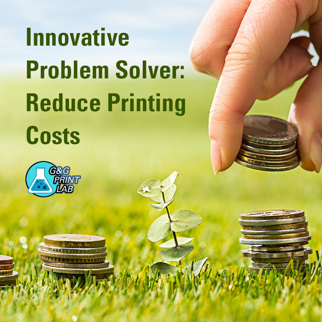 Innovative Problem Solver: Reduce Printing Costs