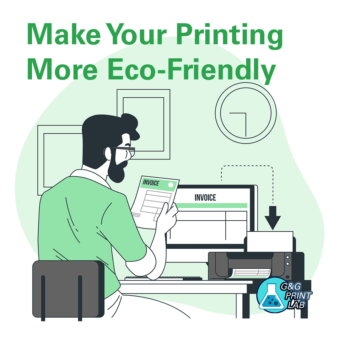 Make Your Printing More Eco-Friendly